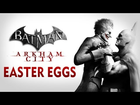 Batman: Arkham City - Easter Eggs and Secrets