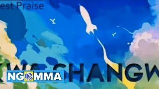 Kwa Shangwe By Bethu  The Highest Praise