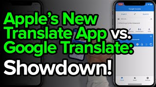 Best Translation App: Apple Translate vs. Google Translate