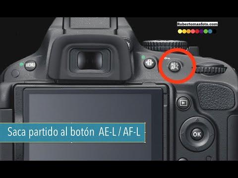 Para qué sirve el botón AE-L AF-L de nuestras cámaras de fotos