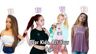 Dear Kids, Pls act your age