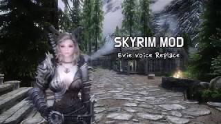 [SKYRIM MOD] Vindictus Evie(Evy) Voice
