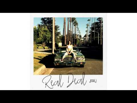 Jessie J - Real Deal (Official Audio)