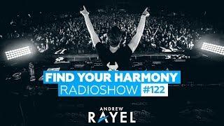 Andrew Rayel - Find Your Harmony Radioshow #122