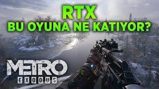 Metro Exodus - RTX Bu Oyuna Ne Katıyor?