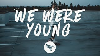 Petit Biscuit   We Were Young (Lyrics) Ft. JP Cooper