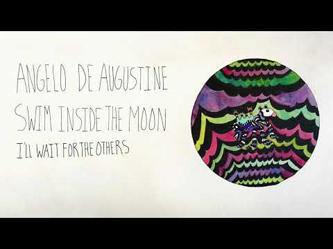 Angelo De Augustine - I'll Wait for the Others (Official Audio)