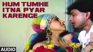 Hum Tumhe Itna Pyar Karenge Full (Audio) Song   Bees Saal