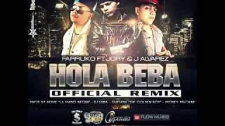 Hola Beba- Farruko Ft J Alvarez Y Jory      Flowhot.net