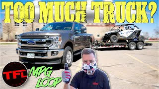 Big Truck, But Little Trailer! Ford F-250 7.3L Godzilla V8 MPG Loop with a 5,000 Lbs Trailer