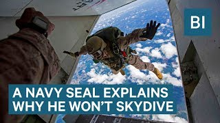 A Navy SEAL Explains Why He'll Never Go Skydiving As A Civilian Again