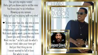 Charlie Wilson *ft* Snoop Dogg *☆* Infectious *☆* w/lyrics