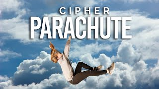 Cipher – Parachute (Official Music Video) | Hip Hop Rap