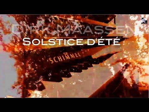 Dirk Maassen - Solstice d'été