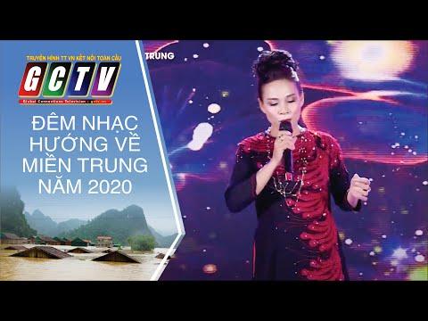VỀ ĐÂY NGHE EM - TRỊNH HƯƠNG [GCTV - ĐÊM NHẠC HƯỚNG VỀ MIỀN TRUNG 2020]