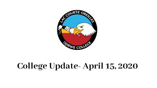 LCO Ojibwe College Update- April 15, 2020