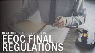EEOC Final Regulations