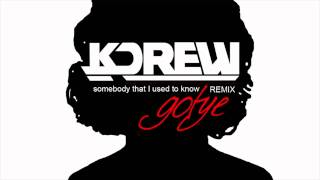 Gotye   Somebody That I Used To Know Ft. Kimbra (KDrew Remix)