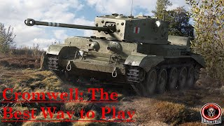 Cromwell: The Best Way to Play - World of Tanks Console