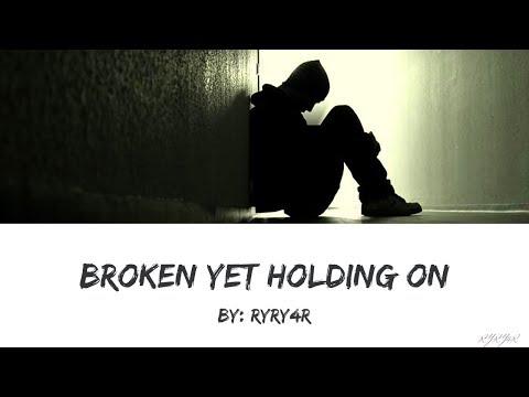 Broken yet Holding on - sub indo
