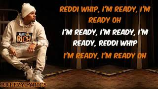 Chris Brown   Reddi Whip   Lyric Video
