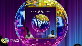 Waje   Ngwa (Official Audio) Ft. Zoro