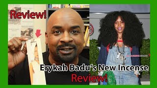 """Erykah """"Badu's P*ssy"""" Incense Review"""