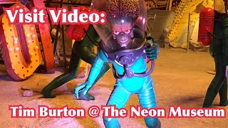 Visit Video: Tim Burton @ The Neon Museum