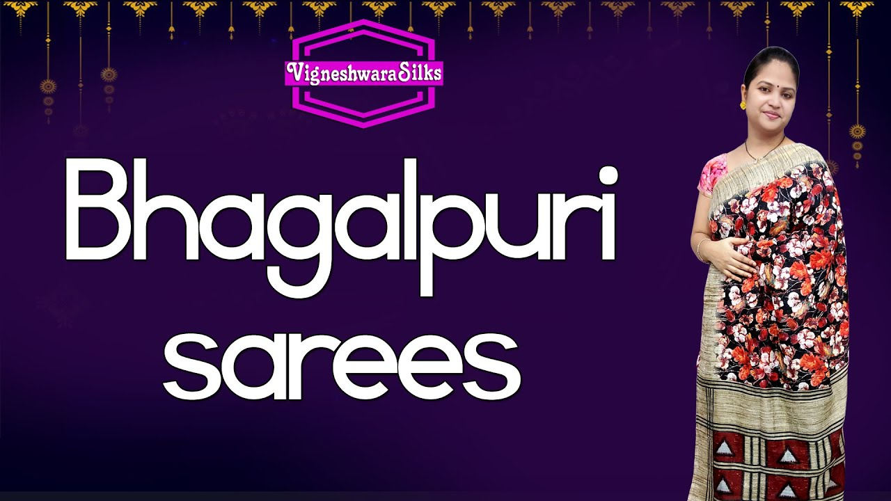 "<p style=""color: red"">Video : </p>Bhagalpuri sarees  