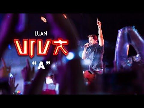 Luan Santana - A (DVD VIVA) [Vídeo Oficial]