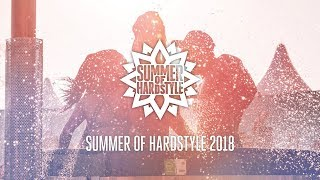 Summer of Hardstyle Mix 2018