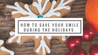 6 Holiday Tips To Save Your Teeth