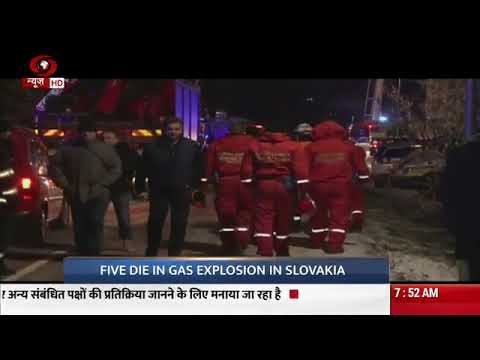 International news at this hour | Five die in gas explosion in Slovakia: Police
