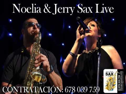 Noelia & Jerry Sax Live