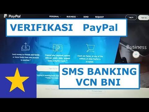 CARA VERIVIKASI AKUN PAYPAL - SMS BANKING BNI - KODE PAYPAL