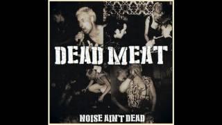 Dead Meat - Noise Ain't Dead (1987)
