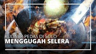 Deretan Kuliner Pedas di Solo Cocok Dinikmati saat Malam Hari