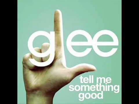 Tell Me Something Good (Song) by Glee Cast and Matthew Morrison