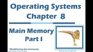 Chapter 8: Main memory part 1