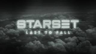 Starset - Last To Fall