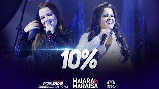 """Maiara & Maraisa"" - 10% (Live)"
