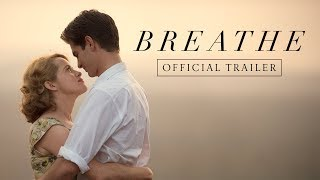 BREATHE |  Official Trailer