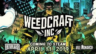 Выход Weedcraft Inc запланирован на 11 апреля