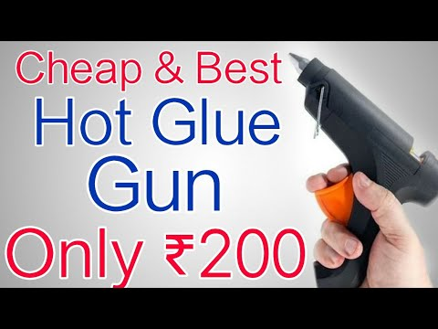 Top & Best Hot Glue Gun In India To Buy For Hacks | Cheap & Best | Unboxing & Review | In Hindi