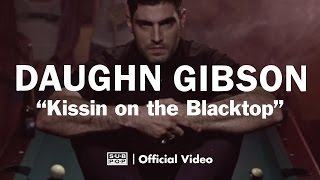<b>Daughn Gibson</b>  Kissin On The Blacktop OFFICIAL VIDEO