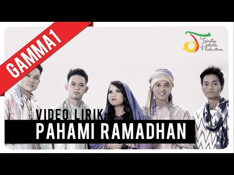 Gamma1 - Pahami Ramadhan | Video Lirik Mp3