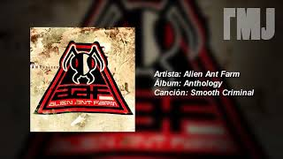Letra Traducida Smooth Criminal de Alien Ant Farm