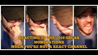 2019 Oscar Nominations: Reactions, Analysis, Meltdowns, Etc.