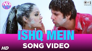 Ishq Mein Song Video - No Entry | Fardeen Khan, Celina Jaitly