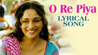 Lyrical: O Re Piya Song with Lyrics | Aaja Nachle   - YouTube